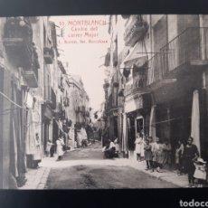 Postales: POSTAL DE. MONTBLANC. TARRAGONA. CENTRO DE LA CALLE MAYOR. Lote 255947320
