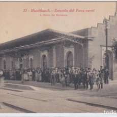 Postales: MONTBLANCH ESTACION DEL FERRO-CARRIL, MONTBLANC TARRAGONA. Lote 255989125