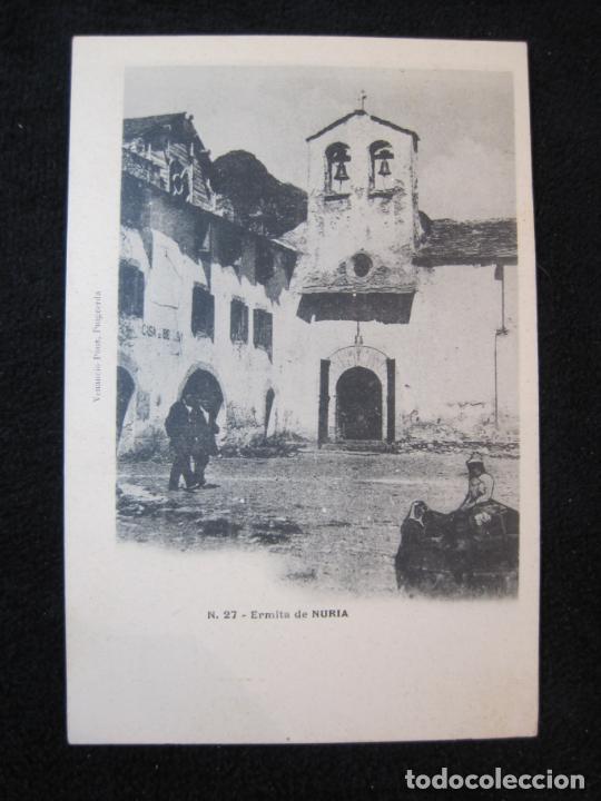 NURIA-ERMITA-27-VENANCIO PONS-REVERSO SIN DIVIDIR-POSTAL ANTIGUA-(80.384) (Postales - España - Cataluña Antigua (hasta 1939))