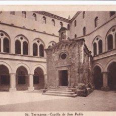 Postales: TARRAGONA CAPILLA SAN PABLO. ED. TAU, HUECOGRABADO MUMBRU Nº 32. SIN CIRCULAR. Lote 262619355