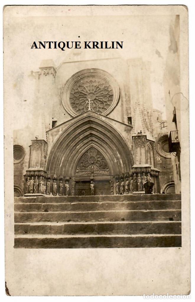 TARRAGONA / FACHADA CATEDRAL / POSTAL FOTOGRAFICA (Postales - España - Cataluña Antigua (hasta 1939))