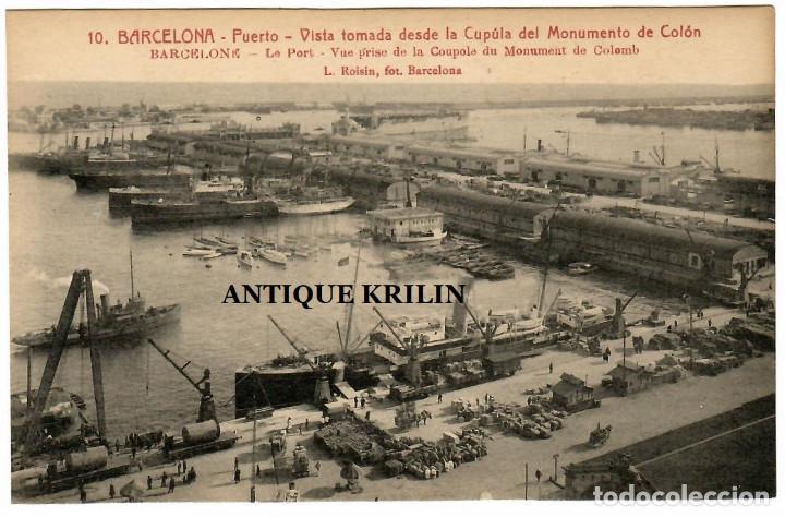 BARCELONA Nº 10 VISTA TOMADA DESDE LA CUPULA DEL MONUMENTO A COLÓN / ROISIN (Postales - España - Cataluña Antigua (hasta 1939))