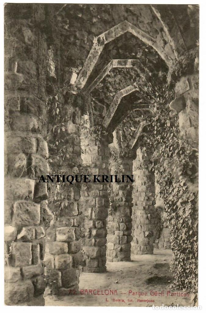 BARCELONA Nº 79 PARQUE GÜELL PORTICOS / FOTO L. ROISIN (Postales - España - Cataluña Antigua (hasta 1939))