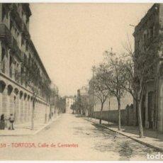 Postales: A06739 TORTOSA CALLE DE CERVANTES ATV Nº2311 SC. Lote 262938310
