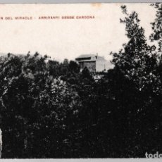 Postales: T - LÉRIDA - SOLSONÉS - MONESTIR DEL MIRACLE - ARRIVANTI DESDE CARDONA. Lote 268115349