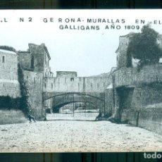 Postales: NUMULITE P0639 POSTAL A.C.L. Nº 2 GERONA MURALLAS EN EL GALLIGANS AÑO 1809 GIRONA MURALLES. Lote 268872739