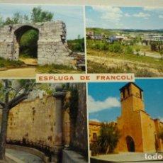 Postales: POSTAL VARIAS VISTAS ESPLUGA DE FRANCOLI ESCRITA. Lote 268903519