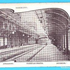 Postales: BARCELONA. PASEO DE GRACIA. APEADERO INTERIOR. SIN CIRCULAR, SIN DIVIDIR.. Lote 269163933