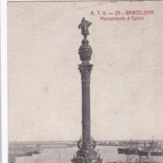 Postales: BARCELONA MONUMENTO A COLON. ED. A.T.V. ANGEL TOLDRA VIAZO Nº 23. CIRCULADA. Lote 269467818