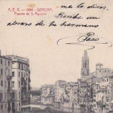 Postales: GIRONA PUENTE DE S. AGUSTIN. ED. A.T.V. ANGEL TOLDRA VIAZO Nº 1594.CIRCULADA EN 1908. Lote 269472463