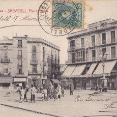 Postales: BARCELONA SABADELL PLAZA MAYOR. ED. A.T.V. ANGEL TOLDRA VIAZO Nº 344. CIRCULADA EN 1907. Lote 269473398