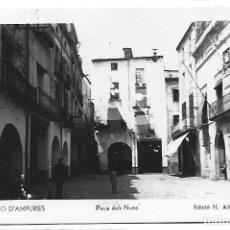 Postales: (PS-65810)POSTAL FOTOGRAFICA DE CASTELLO D´AMPURIES-PLAÇA DELS NOMS.EDICIO M.ALBA. Lote 270192358