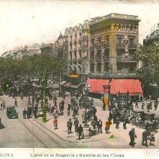 Postales: BARCELONA-LLANO DE LA BOQUERIA-RAMBLA DE LAS FLORES-TRANVÍAS Y CASA BRUNO-- ED.ORIOL. Lote 276277638