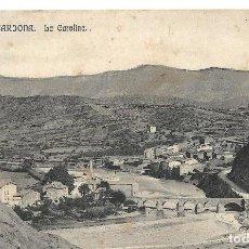 Cartoline: CARDONA - LA COROMINA (ERROR DICE LA CAROLINA). POSTAL NO ESCRITA.. Lote 276937768