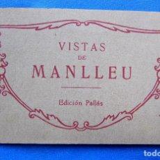 Postales: VISTES DE MANLLEU. 9 POSTALES + UNA VISTA CUÁDRUPLE. EDICIÓN PALLÁS FOT. THOMAS.. Lote 278465713