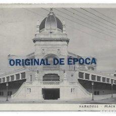 Postales: (PS-66334)POSTAL FOTOGRAFICA DE SABADELL-PLAÇA MERCAT.J.F.. Lote 288072273