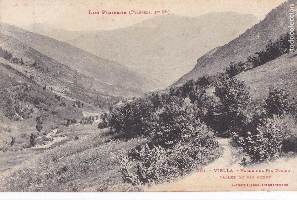 LLEIDA, VIELLA VALLE DEL RIO NEGRO. ED. LABOUCHE FRÊRES TOULOUSE Nº 361. SIN CIRCULAR (Postales - España - Cataluña Antigua (hasta 1939))