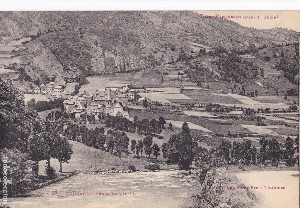 LLEIDA, GAUSACH CERCA DE VIELLA. ED. LABOUCHE FRÊRES TOULOUSE Nº 371. SIN CIRCULAR (Postales - España - Cataluña Antigua (hasta 1939))