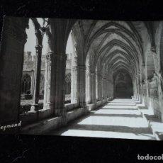 Postales: MONASTERIO DE SANTES CREUS, ALA DEL CLAUSTRO GOTICO, FOTO RAYMOND. Lote 288660598