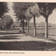 Postais: GIRONA, LA CERDAÑA : DAS PASEO DEL CAMINO DE ALP. ED. C.P.R. SIN CIRCULAR. Lote 292619653