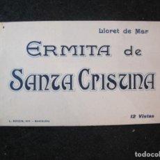 Postales: LLORET DE MAR-ERMITA DE SANTA CRISTINA-ROISIN-BLOC CON 12 POSTALES ANTIGUAS-VER FOTOS-(85.143). Lote 295356148