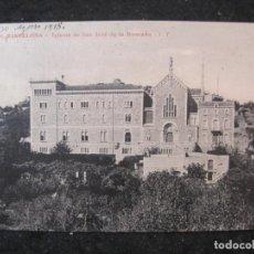Postales: BARCELONA-IGLESIA DE SAN JOSE DE LA MONTAÑA-T.T. 170-POSTAL ANTIGUA-(85.154). Lote 295361863
