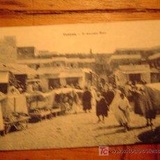 Postales: POSTALDE TETUAN- EL MERCADO MORO. Lote 13612591