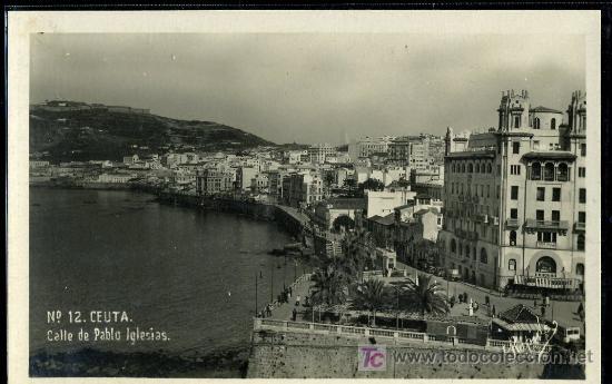TARJETA POSTAL DE CEUTA, CALLE DE PABLO IGLESIAS (Postales - España - Ceuta Antigua (hasta 1939))