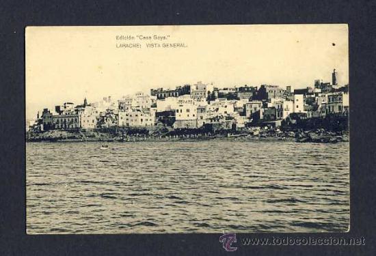 POSTAL DE LARACHE: VISTA GENERAL (ED.CASA GOYA) (Postales - España - Ceuta Antigua (hasta 1939))