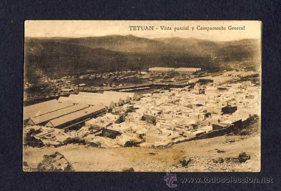 POSTAL DE TETUAN: VISTA PARCIAL Y CAMPAMENTO GENERAL (Postales - España - Ceuta Antigua (hasta 1939))