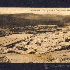 Postales: POSTAL DE TETUAN: VISTA PARCIAL Y CAMPAMENTO GENERAL. Lote 9447060