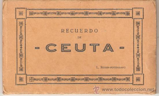 LIBRILLO CON 10 POSTALES , ANTIGUAS (Postales - España - Ceuta Antigua (hasta 1939))