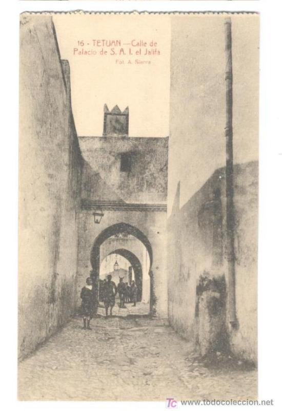 POSTAL DE TETUAN, NUM 16 CALLE DE PALACIO DE S.A.I. EL JALIFA FOTO A. SIERRA 13,70X8,5, 30.11.1918 (Postales - España - Ceuta Antigua (hasta 1939))