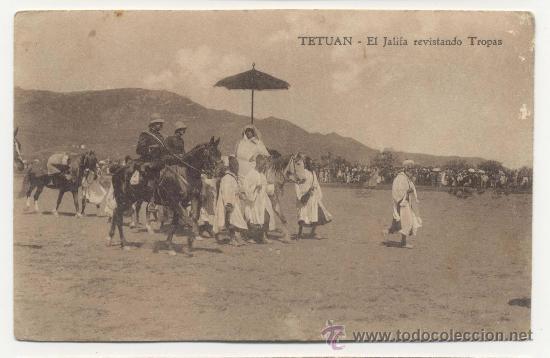 TETUAN EL JALIFA REVISTANDO TROPAS (Postales - España - Ceuta Antigua (hasta 1939))