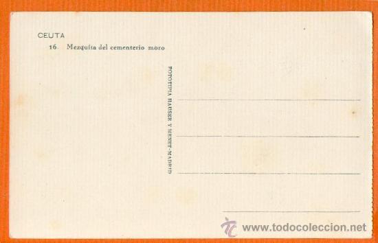Postales: CEUTA - MEZQUITA DEL CEMENTERIO MORO - Nº 16 HAUSER Y MENET - SIN CIRCULAR - ESCASÍSIMA - Foto 2 - 27620834
