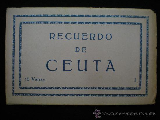 TARJETAS POSTALES. CEUTA. RECUERDO DE CEUTA. 10 VISTAS. JUEGO COMPLETO. ZARAGOZA. AÑOS 40. (Postales - España - Ceuta Moderna (desde 1940))