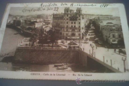 ANTIGUA POSTAL CEUTA CALLE DE LA LIBERTAD ESCRITA Y CIRCULADA A BAÑOS DE BUSOT ALICANTE 1939 (Postales - España - Ceuta Antigua (hasta 1939))