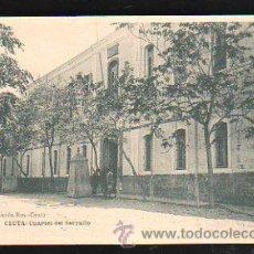 Cartes Postales: TARJETA POSTAL DE CEUTA . CUARTEL DEL SERRALLO. EDICION ROS. HAUSER Y MENET. Lote 31856278