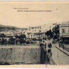 Postales: CEUTA. EDICION ROS. VISTA PARCIAL Y PUENTE ALMINA. FOTOTIPIA HAUSER. SIN CIRCULAR.. Lote 34095155