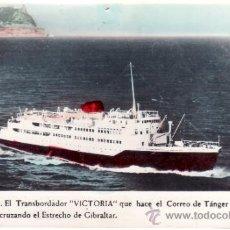 Postales: CEUTA - TRANSBORDADOR VICTORIA QUE HACE EL CORREO TANGER ALGECIRAS Y CEUTA - COLOREADA. Lote 35924294