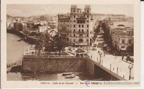 CEUTA CALLE LIBERTAD (Postales - España - Ceuta Antigua (hasta 1939))