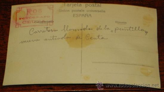 Postales: FOTO POSTAL DE CEUTA, CARRETERA LLAMADA DE LA PUNTILLA UNA NUEVA ENTRADA DE CEUTA, EPOCA DE ALFONSO - Foto 2 - 37753889