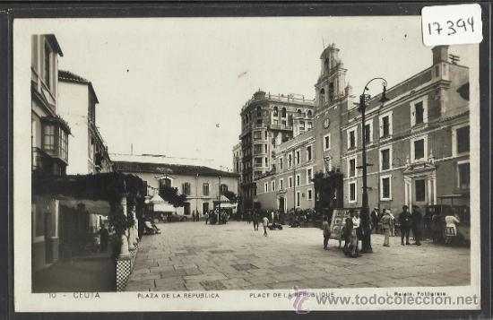 CEUTA - 10- PLAZA DE LA REPUBLICA - FOTO ROISIN - (17394) (Postales - España - Ceuta Antigua (hasta 1939))