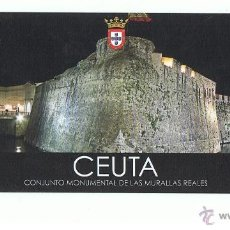 Postales: POSTAL CEUTA CONJUNTO MONUMENTAL DE LAS MURRALLAS REALES SIN CIRCULAR. Lote 41634883