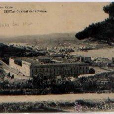 Postales: POSTAL CEUTA CUARTEL DE LA REINA MARRUECOS FOTOTIPIA HAUSER Y MENET. Lote 46449262