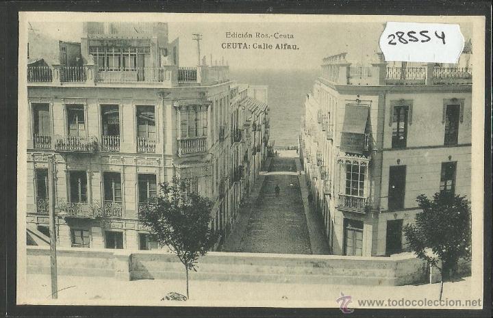 CEUTA - CALLE ALFAU - ED· ROS - FOTOTIPIA HAUSER Y MENET - (28554) (Postales - España - Ceuta Antigua (hasta 1939))