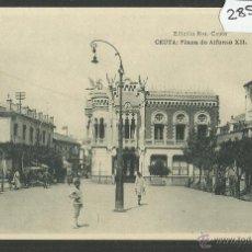 Postales: CEUTA - PLAZA DE ALFONSO XII - ED· ROS - FOTOTIPIA HAUSER Y MENET - (28556). Lote 47209563