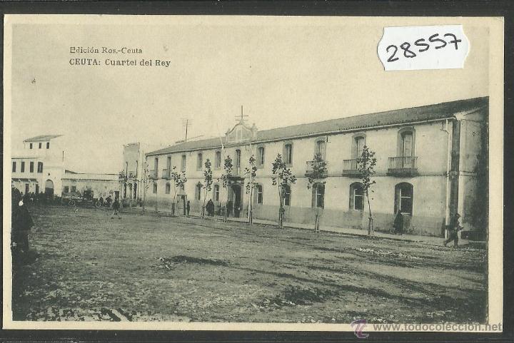 CEUTA - CUARTEL DEL REY - ED· ROS - FOTOTIPIA HAUSER Y MENET - (28557) (Postales - España - Ceuta Antigua (hasta 1939))
