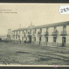 Postales: CEUTA - CUARTEL DEL REY - ED· ROS - FOTOTIPIA HAUSER Y MENET - (28557). Lote 47209574