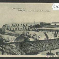 Postales: CEUTA - CUARTEL Y PABELLONES DE INGENIEROS - ED· ROS - FOTOTIPIA HAUSER Y MENET - (28560). Lote 146937389